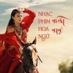 Tải bài hát Mp3 Nhạc Phim Hoa Ngữ Bất Hủ mới nhất