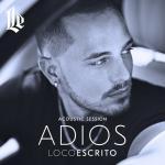 Tải bài hát hay Adios (Acoustic Session) (Single) Mp3 hot