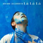 Tải nhạc La La La (Single) mới online