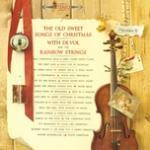 Tải nhạc Mp3 The Old Sweet Songs Of Christmas chất lượng cao
