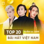 Tải nhạc hot Top 20 Bài Hát Việt Nam Tuần 44/2019 hay nhất