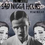 Tải nhạc mới Sad Nigga Hours (Single)