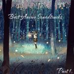 Tải nhạc mới Best Anime Soundtracks (Part.1 - 2012) online