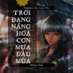 Download nhạc Trời Đang Nắng Hóa Cơn Mưa Đầu Mùa Mp3 miễn phí