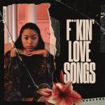 "Tải bài hát mới F**kin"" Love Songs (Single) hay online"