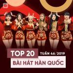 Tải nhạc hot Top 20 Bài Hát Hàn Quốc Tuần 46/2019 miễn phí