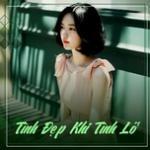 Download nhạc mới Tình Đẹp Khi Tình Lỡ Mp3 hot