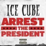 Tải nhạc Arrest The President (Single) chất lượng cao