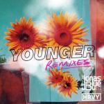 Tải bài hát mới Younger (Remixes) (Single) miễn phí
