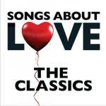 Nghe nhạc online Songs About Love - The Classics mới