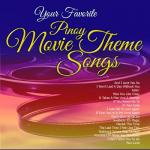 Download nhạc hay Your Favorite Pinoy Movie Theme Songs trực tuyến