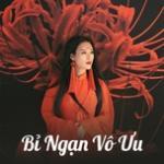 Tải bài hát mới Bỉ Ngạn Vô Ưu Mp3