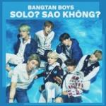 Download nhạc hay BTS (Bangtan Boys): Solo? Sao không? Mp3 hot