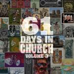 Nghe nhạc hot 61 Days In Church Volume 3 chất lượng cao