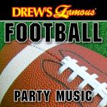 "Download nhạc hot Drew""s Famous Football Party Music miễn phí"