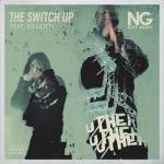 Tải bài hát hot The Switch Up (Single) mới online