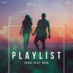 Tải bài hát Playlist (Single) hay nhất
