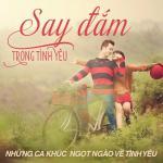 Nghe nhạc Mp3 Say Đắm Trong Tình Yêu mới online