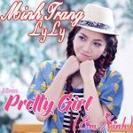 Nghe nhạc hay Em Xinh (Pretty Girl) Mp3 hot