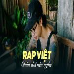 Tải nhạc Nhạc Rap Việt Chán Đời Nên Nghe Mp3 hot