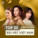 Nghe nhạc online Top 20 Bài Hát Việt Nam Tuần 50/2019 mới nhất