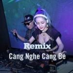 Nghe nhạc Remix Càng Nghe Càng Bê Mp3 hot