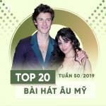 Download nhạc hot Top 20 Bài Hát Âu Mỹ Tuần 50/2019 Mp3 online