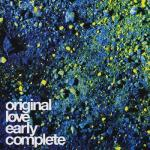 Download nhạc Mp3 Original Love Early Complete về điện thoại