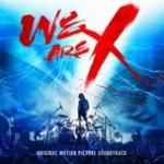 Nghe nhạc hay We Are X Soundtrack Mp3