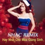 Tải bài hát mới Nhạc Remix Hay Nhất Cho Mùa Giáng Sinh hay nhất