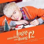 Nghe nhạc Mp3 1 Ngày Mùa Đông Của Tháng 12 (Single) mới nhất