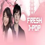 Tải nhạc hot Fresh J-Pop chất lượng cao