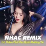 Tải bài hát online Cô Thắm Phê Pha Quên Đường Về - Nhạc Trẻ Remix 2019 Hay Nhất Hiện Nay Mp3