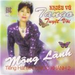 Nghe nhạc online Mộng Lành (Khiêu Vũ Tango) nhanh nhất