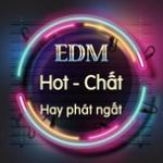 Download nhạc hot EDM Hot Chất, Hay Phát Ngất online