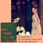 Tải bài hát Album Hoa Xuân Ca  - Nguyễn Duyên Quỳnh chất lượng cao