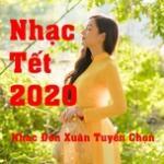 Tải nhạc hot Nhạc Tết 2020 - Nhạc Đón Xuân Tuyển Chọn Mp3 trực tuyến