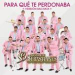 Download nhạc hay Para Que Te Perdonaba (Version Bachata) (Single) trực tuyến