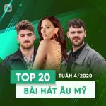 Nghe nhạc mới Top 20 Bài Hát Âu Mỹ Tuần 04/2020 Mp3 trực tuyến