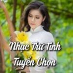 Tải bài hát hot Nhạc Trữ Tình Tuyển Chọn mới nhất