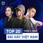 Download nhạc hay Top 20 Bài Hát Việt Nam Tuần 05/2020 Mp3 hot