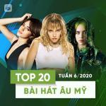 Tải nhạc hot Top 20 Bài Hát Âu Mỹ Tuần 06/2020 online