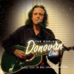 Tải nhạc mới The World Of Donovan (Live Version) về điện thoại