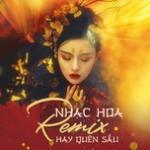 Tải bài hát Mp3 Nhạc Hoa Remix Hay Quên Sầu