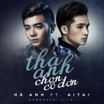 Nghe nhạc mới Thà Anh Chọn Cô Đơn (Single) Mp3 hot