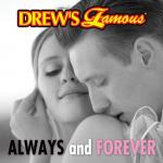 """Nghe nhạc Drew""""s Famous Always And Forever Mp3 mới"""