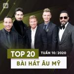 Tải bài hát Top 20 Bài Hát Âu Mỹ Tuần 10/2020