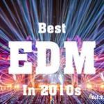Download nhạc hot Best EDM in 2010s (Vol. 7) mới online