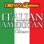 "Download nhạc mới Drew""s Famous Italian American Classics nhanh nhất"