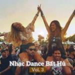 Tải nhạc Nhạc Dance Bất Hủ (Vol. 3)